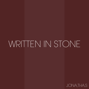 "Jonathas - ""Written In Stone"""
