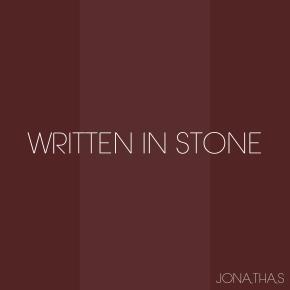 """Jonathas - """"Written In Stone"""""""